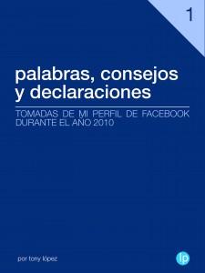 Palabras, consejos y declaraciones 2010 por Tony Lopez Pagan
