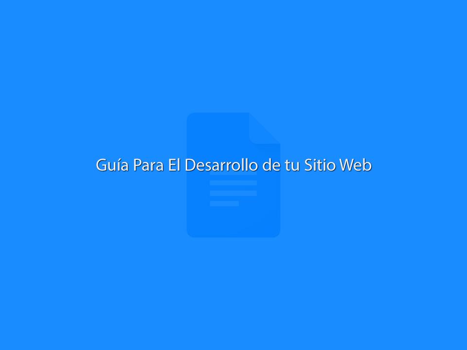 Guia Para El Desarrollo de tu Sitio Web