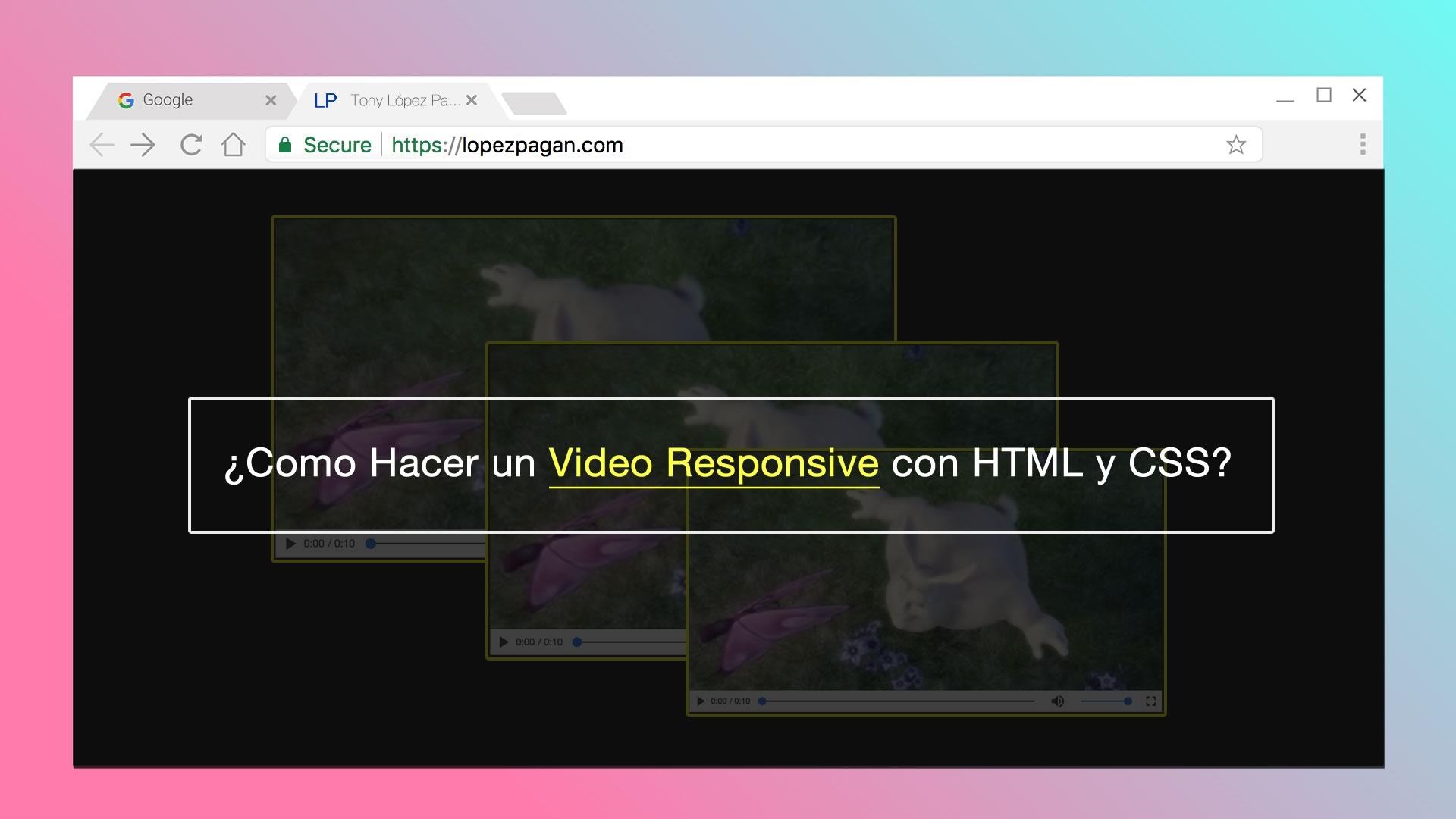 Cómo puedes hacer un video responsive con HTML y CSS