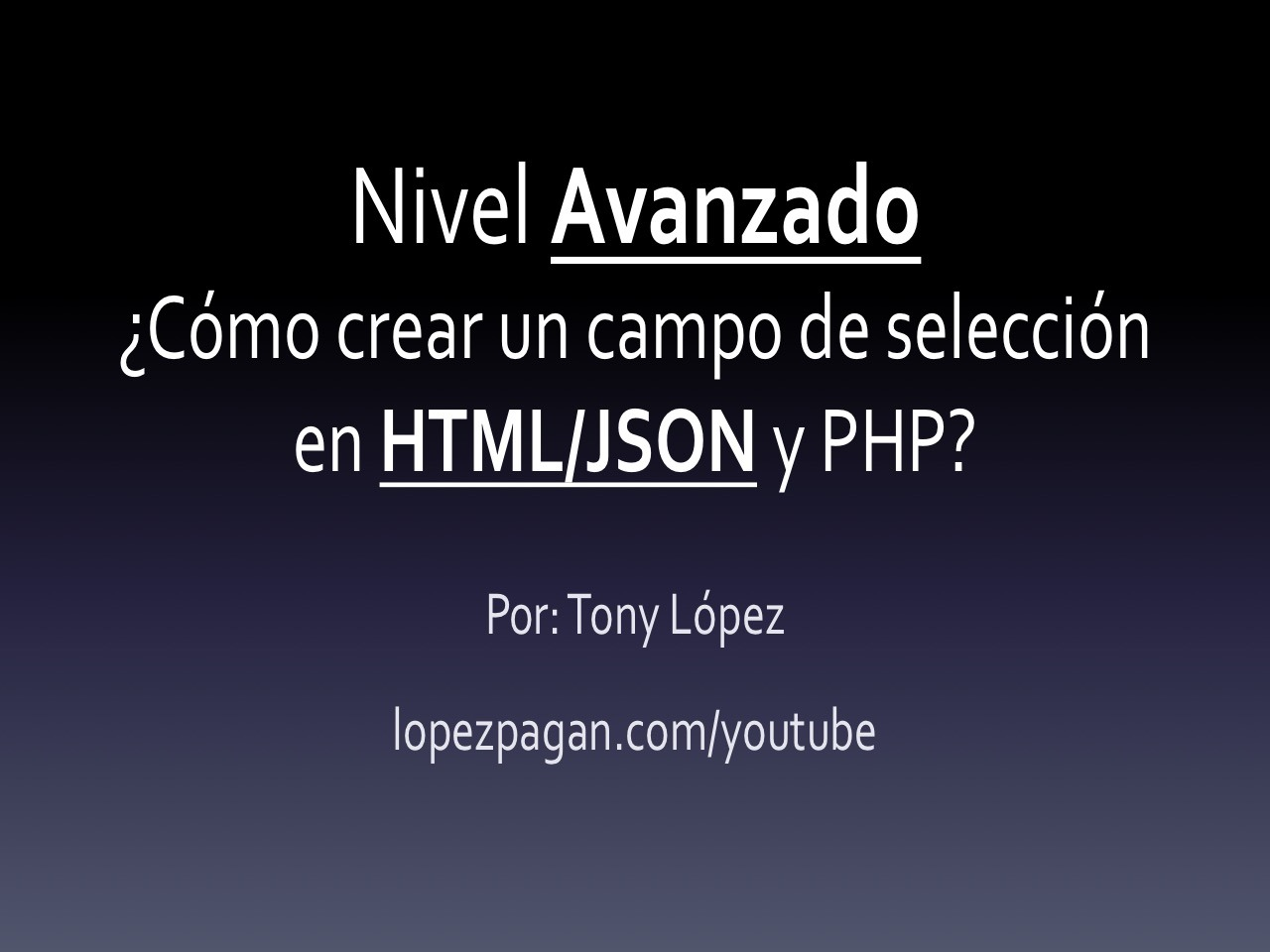 campo de seleccion en html, json y php