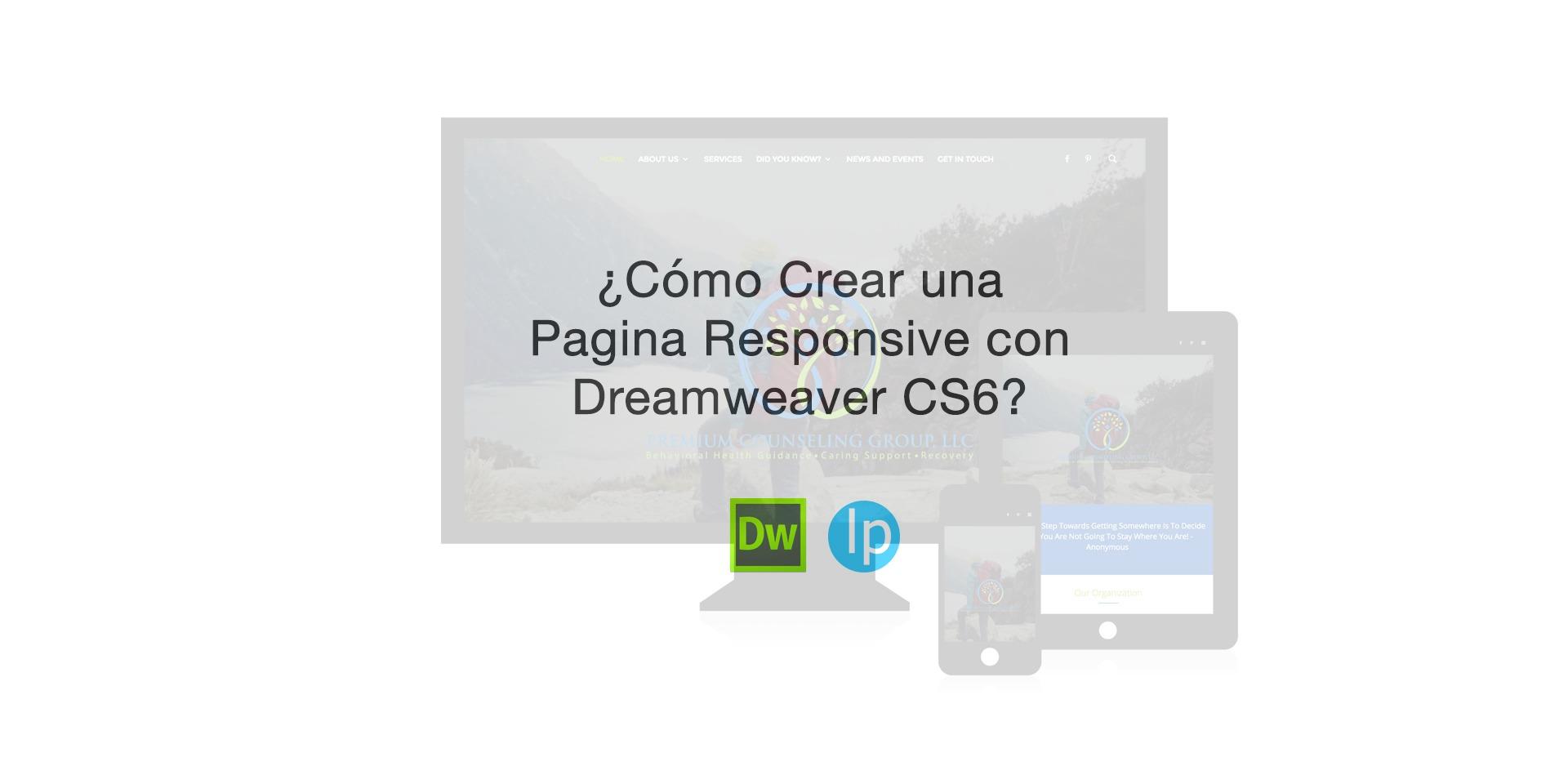 ¿Cómo Crear Páginas Web Responsive con Dreamweaver?